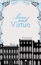 Love and Virtue by littlleWolf