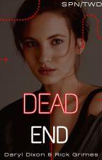 (1) Dead End (D. Dixon & R Grimes) by Lone-wolf-fanfics
