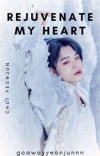 Rejuvenate My Heart | Choi Yeonjun by Goawayyeonjunnn