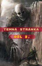 Temná Stránka 2.Díl od DepyDe