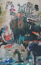 COTE X Kumo desu ga, nani ka?: I'm Not A Lonely Spider, So What? by Ara_kiseki