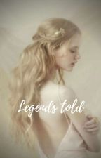 Legends told door Reese_xxx
