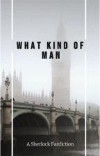 What Kind of Man || Jim Moriarty  by houseofflies