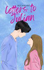 Letters to Julian ni DJuanaBe