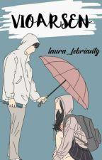 VIOARSEN by laura_febrianty