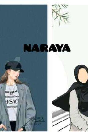 NARAYA ( Revisi Setelah End ) by NisdaTapuahi