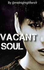 Vacant Soul   Taekook   by midnightglitters9