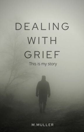 Dealing with grief by Marykerose