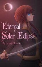 Eternal Solar Eclipse by Sylver_Drawer