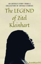 The Legend of Zitel Kleinhart by AnnMae90