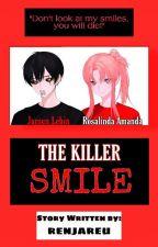 THE KILLER SMILE ni Renjareu