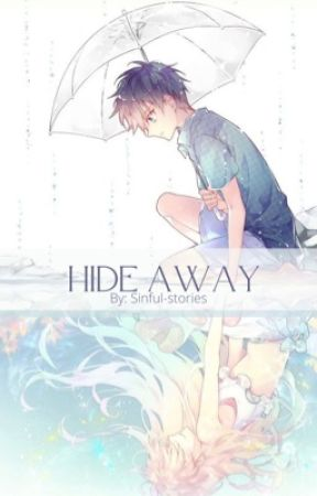 Hide Away by Sinful-stories