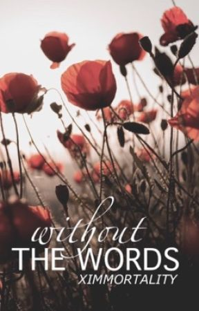 Without The Words (Student/Teacher) by xImmortality