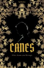CANES oleh berrybrownfaerie