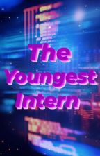 The Youngest Intern by sarahwinter007