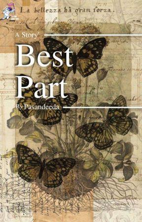 Best Part by pasandeeda