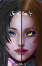 That Smile ni swaggyIa