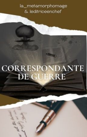 Correspondante de guerre by la_metamorphomage