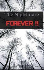 The Nightmare FOREVER !! от ZeVs_daldan