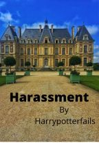 Harassment by Harrypotterfails