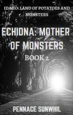 Echidna: Mother of Monsters by Pennace_Sunwhil