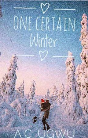 One Certain Winter(BWWM) by ahanstasia