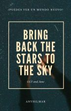Bring Back The Start To The Sky by Anyhilmar