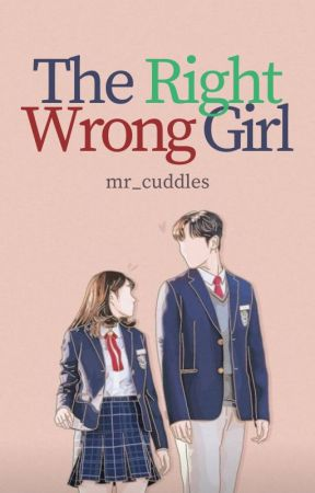The Right Wrong Girl by mr_cuddles