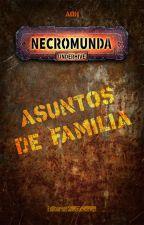 Asuntos de familia (una historia de Necromunda) de aoh_rasczak