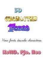 3D CHARACTER FONTS (HOW FONTS DESCRIBE CHARACTERS) KotLC, Pjo & Hoo characters! by CustardPanakesBursts