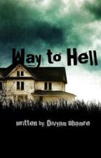 WAY TO HELL by DVM_224