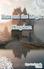 Sara and the Magic Kingdom by andreabvivas