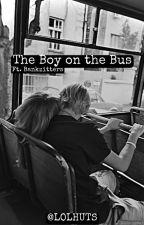 The Boy on the Bus // Ft. Bankzitters door lolhuts