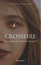 Crossfire by Katyroselyn