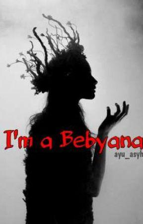 I'm Bebyana by ayu_asyh