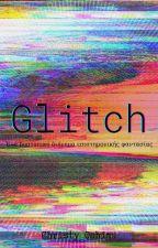 Glitch #StarterListe21 από ChristyOshima