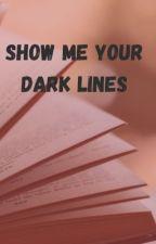 Show me your dark lines von skamy2009
