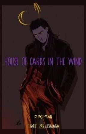 [FR] House of cards in the wind by Lugialagia