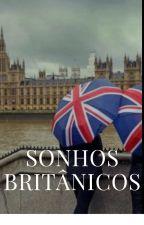 Sonhos Britânicos by Lolomilkshake