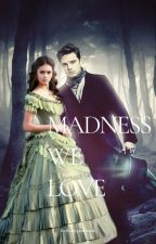 Madness We Love [Jefferson Hatter || OUAT || Mad Red #4] by bethanyjanebooks