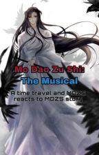 Mo Dao Zu Shi: The Musical by Fan_Girl_101_