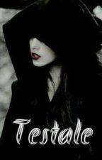Testale [On Going] oleh reynachanie