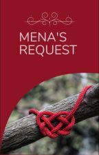 MENA's Request by thearose1988