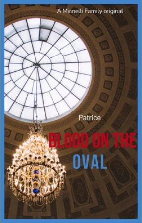 Blood on the Oval by PatriceStoryteller