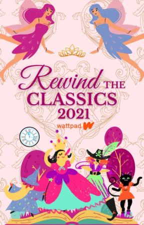 Rewind The Classics 2021 [CLOSED] by classicauthors