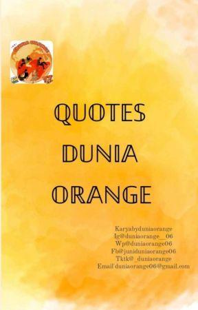 QUOTES DUNIA ORANGE_06 by duniaorange_06