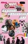 IMMAGINA MULTIFANDOM Pt.5 cover