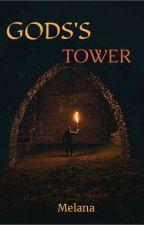 GODS'S TOWER par AnaMel19