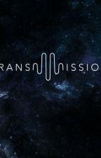 Transmission (Season 1) by Preeran_lover2