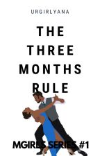 The Three Month Rule (On-Going) by 4achie_Only